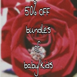 Other - 50% off bundles of baby and kids